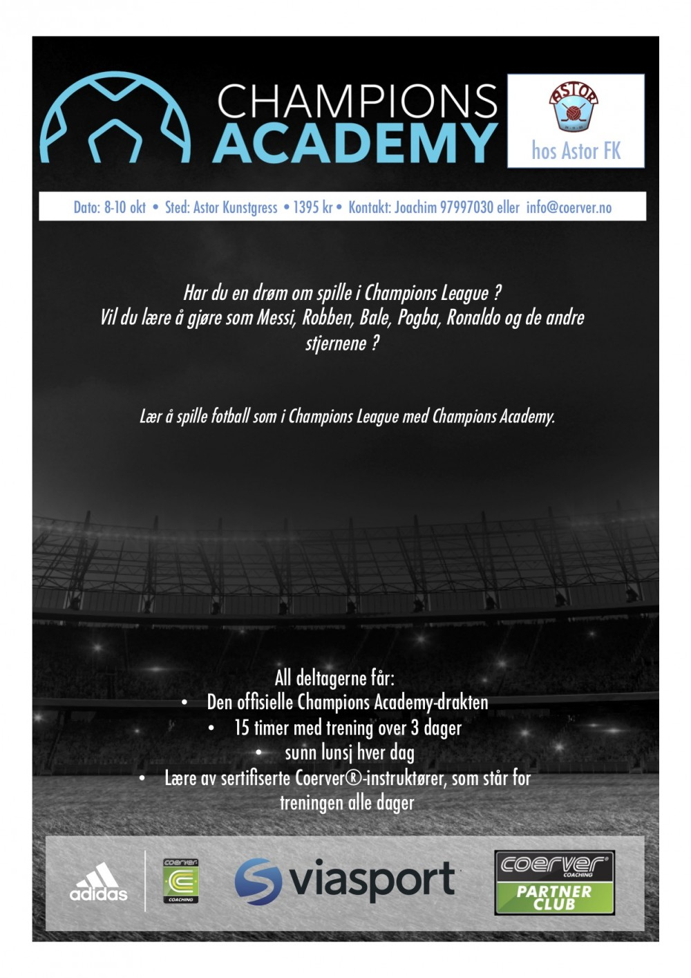 Champions Academy hos Astor FK uke 41