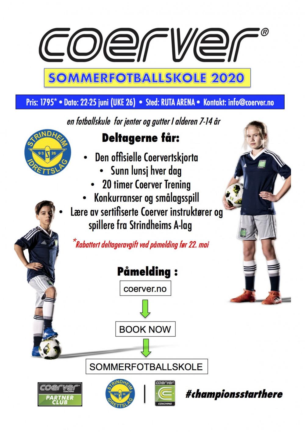 Coerver Sommerfotballskole hos Strindheim IL (UKE 26) 2006-2013
