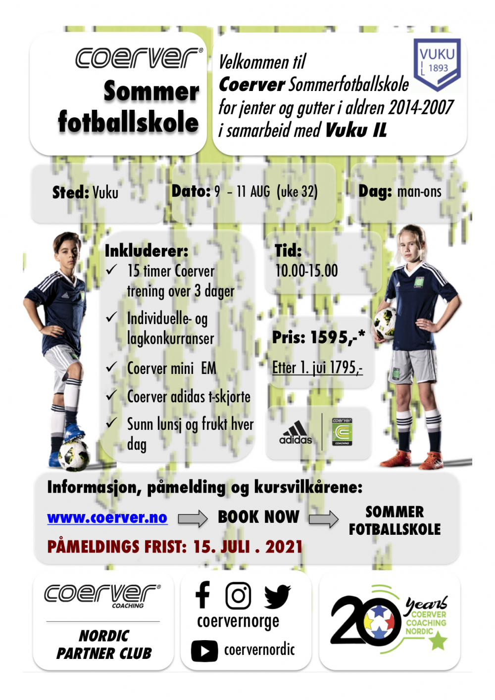 Coerver Sommerfotballskole 2021 hos Vuku IL (UKE 32) 2007-2014