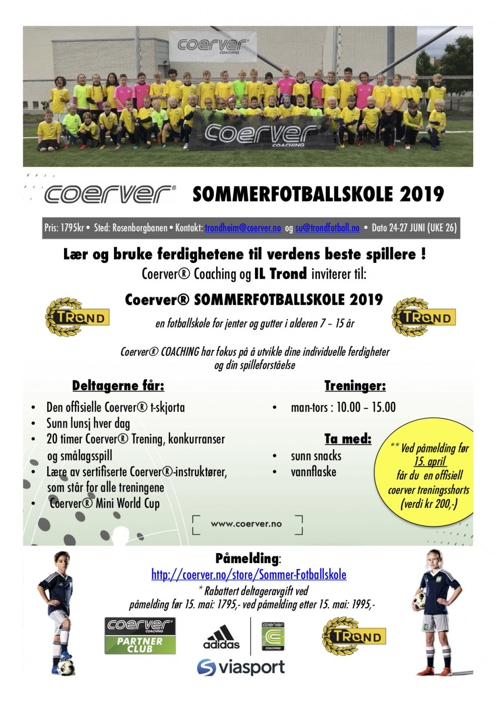 Coerver Sommerfotballskole hos IL Trond (UKE 26)  2006-2012