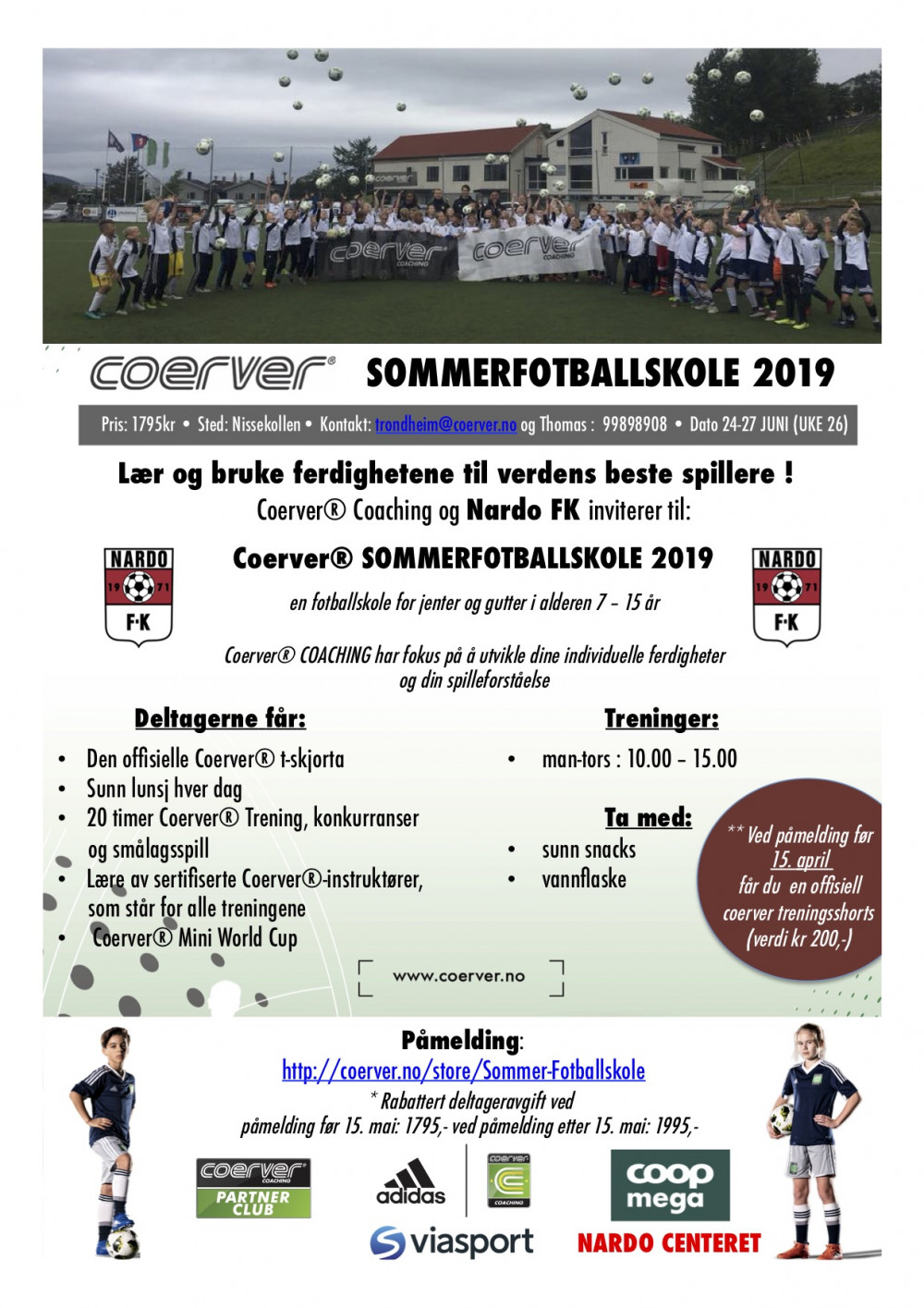 Coerver Sommerfotballskole hos Nardo FK (UKE 26)  2006-2012